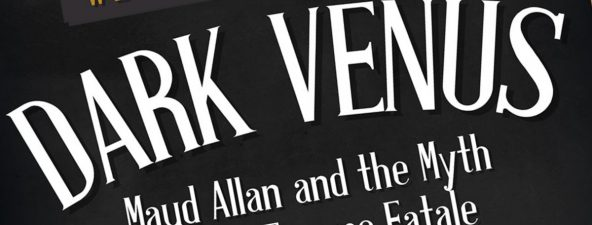 Dark Venus and the Myth of the Femme Fatale